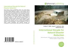 Bookcover of International Decade for Natural Disaster Reduction