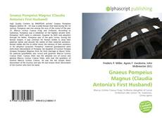 Bookcover of Gnaeus Pompeius Magnus (Claudia Antonia's First Husband)