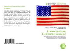 Borítókép a  International Law Enforcement Academy - hoz