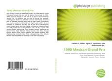 Bookcover of 1990 Mexican Grand Prix