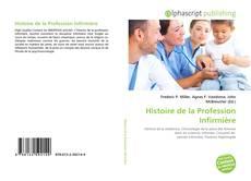 Bookcover of Histoire de la Profession Infirmière