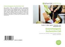 Bookcover of Enterotoxigenic Escherichia Coli