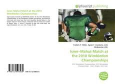 Couverture de Isner–Mahut Match at the 2010 Wimbledon Championships