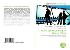 Bookcover of Guess Who's Coming to Dinner (Film)