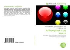 Astrophysical X-ray source kitap kapağı