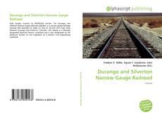 Copertina di Durango and Silverton Narrow Gauge Railroad