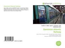 Bookcover of Dominion Atlantic Railway