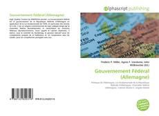 Borítókép a  Gouvernement Fédéral (Allemagne) - hoz