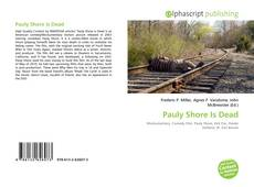 Bookcover of Pauly Shore Is Dead