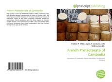 Bookcover of French Protectorate of Cambodia