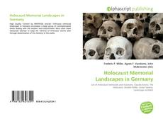 Bookcover of Holocaust Memorial Landscapes in Germany