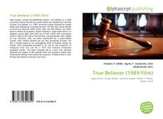Bookcover of True Believer (1989 Film)