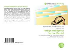 Bookcover of Foreign Intelligence Service (Russia)