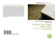 Bookcover of The Brave Little Toaster Goes to Mars