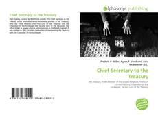 Bookcover of Chief Secretary to the Treasury