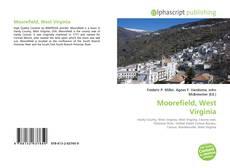 Bookcover of Moorefield, West Virginia