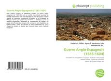 Bookcover of Guerre Anglo-Espagnole (1585-1604)