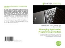 Copertina di Messaging Application Programming Interface