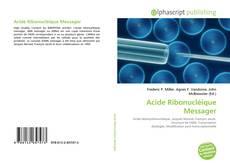 Portada del libro de Acide Ribonucléique Messager