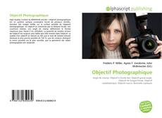 Bookcover of Objectif Photographique