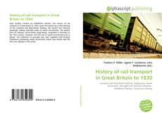 History of rail transport in Great Britain to 1830的封面
