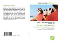 Couverture de Refrigerator Mother