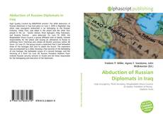 Bookcover of Abduction of Russian Diplomats in Iraq