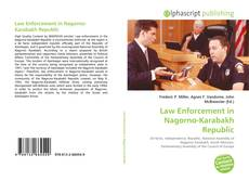 Copertina di Law Enforcement in Nagorno-Karabakh Republic