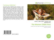 Bookcover of The Women (2008 Film)