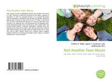 Bookcover of Not Another Teen Movie