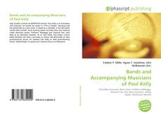 Обложка Bands and Accompanying Musicians of Paul Kelly