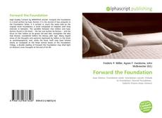 Bookcover of Forward the Foundation