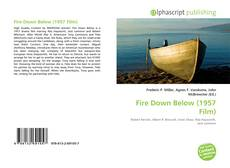 Bookcover of Fire Down Below (1957 Film)