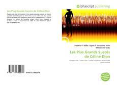 Couverture de Les Plus Grands Succès de Céline Dion