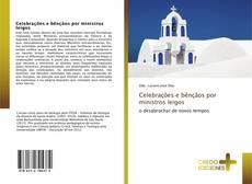 Couverture de Celebrações e bênçãos por ministros leigos