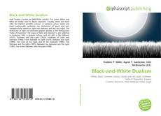 Bookcover of Black-and-White Dualism