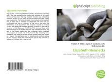 Bookcover of Elizabeth Henrietta