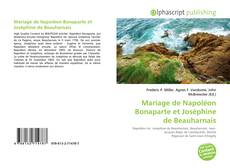 Bookcover of Mariage de Napoléon Bonaparte et Joséphine de Beauharnais
