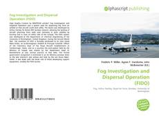 Bookcover of Fog Investigation and Dispersal Operation (FIDO)