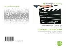 Capa do livro de Live from Lincoln Center
