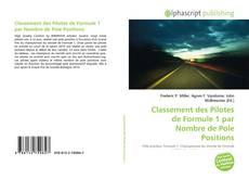 Buchcover von Classement des Pilotes de Formule 1 par Nombre de Pole Positions