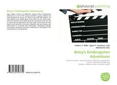 Обложка Betsy's Kindergarten Adventures