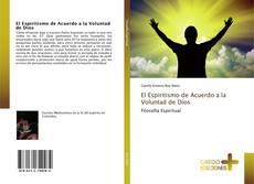 Bookcover of El Espiritismo de Acuerdo a la Voluntad de Dios