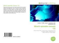 Bookcover of Bleach episodes (season 15)