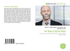 Bookcover of He Was a Quiet Man