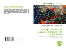 Bookcover of History of Soviet and Russian Espionage in the United States