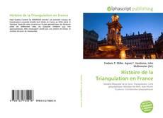 Bookcover of Histoire de la Triangulation en France