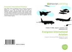 Bookcover of Evergreen International Aviation