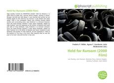 Bookcover of Held for Ransom (2000 Film)