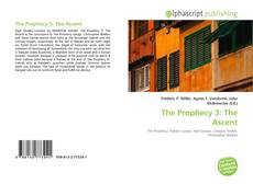 Bookcover of The Prophecy 3: The Ascent